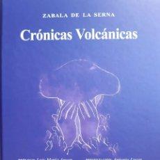 Tauromaquia: CRONICAS VOLCANICAS ZABALA DE LA SERNA PLAZA DE TOROS DE SEVILLA 2019. Lote 206296655