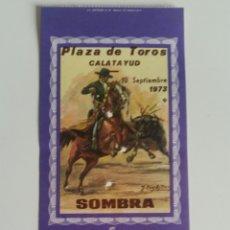 Tauromaquia: CALATAYUD ENTRADA PLAZA DE TOROS 1973 SEPTIEMBRE SIN USO NUEVA FIESTAS VIRGEN DE LA PEÑA. Lote 207819987