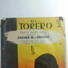 Tauromaquia: NOVELA RADIOFÓNICA EL TORERO LOTE DE 10 REVISTAS. Lote 210449518