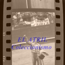 Tauromaquia: VALENCIA FALLAS TOROS, 30 CLICHES NEGATIVOS DE 35 MM CELULOIDE, AÑO 1982, EL SORO, DAMASO GONZALEZ. Lote 210735180