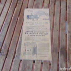 Tauromaquia: CARTEL PLAZA DE TOROS DE SEVILLA ,BARRIO SAN BERNARDO LARITA FRANCISCO POSADA JUAN BELMONTE 1912. Lote 210736814