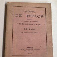 Tauromachia: AÑO 1873 - LAS CORRIDAS DE TOROS SU ORIGEN SUS PROGRESOS Y LOS ESPADAS - TOROS TOREROS. Lote 210966142