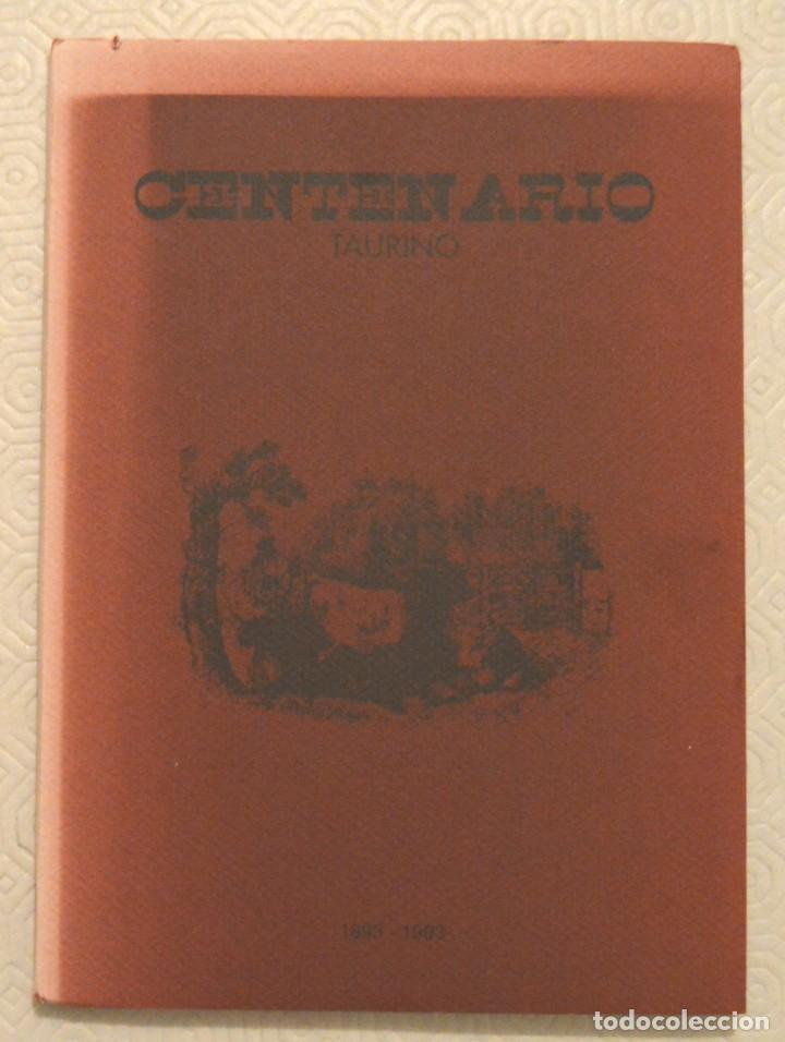 CENTENARIO - ENRIQUE ASÍN CORMAN - 1993 - CURIOSIDADES DE LOS TOROS - TAUROMAQUIA (Coleccionismo - Tauromaquia)