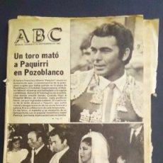 Tauromaquia: ABC - HISTORICO ABC 27 DE SEP DE 1984- UN TORO MATO A PAQUIRRI EN POZOBLANCO. Lote 211575756