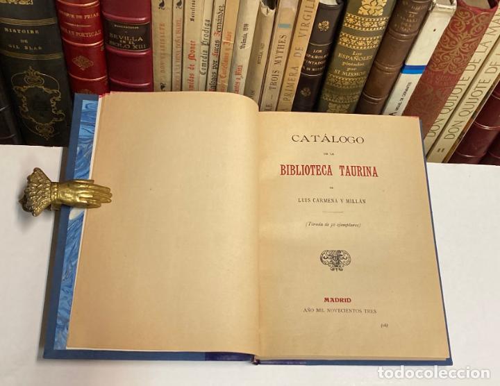 Tauromaquia: AÑO 1903 - CATÁLOGO DE LA BIBLIOTECA TAURINA DE LUIS CARMENA Y MILLÁN - TOROS BIBLIOGRAFÍA - Foto 3 - 211804785