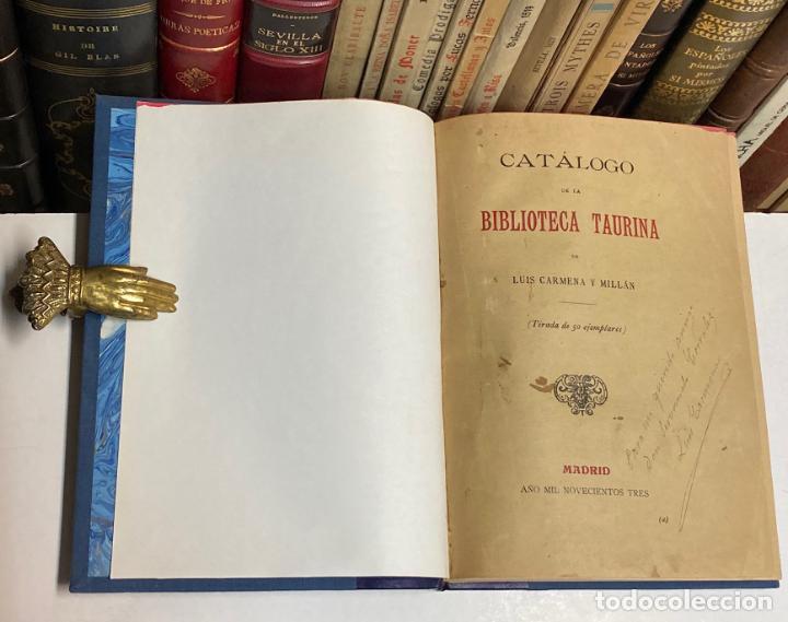 AÑO 1903 - CATÁLOGO DE LA BIBLIOTECA TAURINA DE LUIS CARMENA Y MILLÁN - TOROS BIBLIOGRAFÍA (Coleccionismo - Tauromaquia)