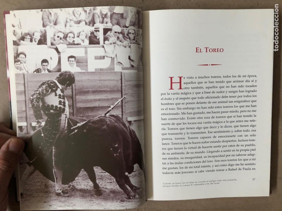 Tauromaquia: DE NEGRO Y AZABACHE RAFAEL DE PAULA, POR JESÚS SOTO DE PAULA. EDICIONES AE 2005. - Foto 4 - 212121667