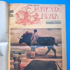 Tauromaquia: LA FIESTA BRAVA, REVISTA DE TOROS - 1 TOMO - 33 NUMEROS - AÑO 1928 - VER FOTOS ADICIONALES. Lote 213640275
