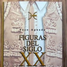 Tauromaquia: FIGURAS DEL SIGLO XX TOMO 1 PACO AGUADO COLECCION MAESTROS DEL TOREO EDICIONES EL CRUCE. Lote 215797142