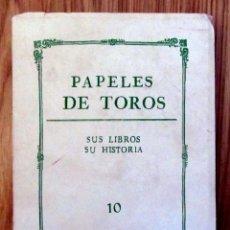 Tauromaquia: PAPELES DE TOROS SUS LIBROS SU HISTORIA UBT UNION BIBLIOFILOS TAURINOS 10 RUIZ MORALES 2002. Lote 215798992