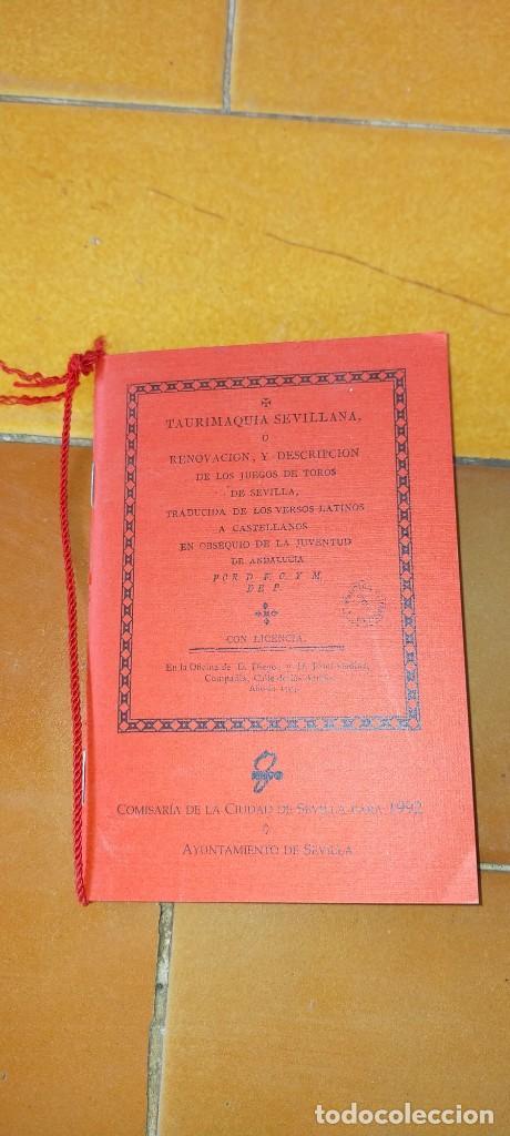 TAURIMAQUIA SEVILLANA - FACSIMIL DEL DE 1794 - SEVILLA 1992 TOROS X104 (Coleccionismo - Tauromaquia)