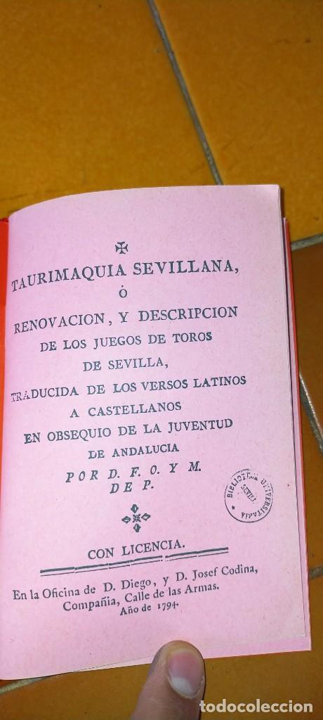 Tauromaquia: TAURIMAQUIA SEVILLANA - FACSIMIL DEL DE 1794 - SEVILLA 1992 TOROS X104 - Foto 4 - 215953996