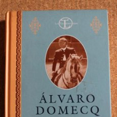 Tauromaquia: ÁLVARO DOMECQ. MEMORIAS. 80 AÑOS. MI VEREDA A GALOPE. DOMECQ (ALVARO). Lote 218023581