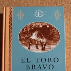 Tauromaquia: EL TORO BRAVO. OCTAVA EDICIÓN. DOMECQ (ALVARO) MADRID, 1998.. Lote 218023807