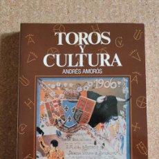 Tauromaquia: TOROS Y CULTURA. AMORÓS (ANDRÉS) MADRID, ESPASA-CALPE, 1987.. Lote 218024307