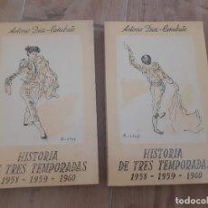 Tauromaquia: HISTORIA DE TRES TEMPORADAS 1958-1959-1960 HISTORIA DE TRES TEMPORADAS 1958-1959-1960 ANTONIO DÍAZ. Lote 219505893