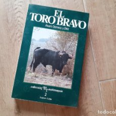 Tauromaquia: EL TORO BRAVO. ALVARO DOMECQ Y DIEZ. EDITORIAL ESPASA CALPE.. Lote 219527560