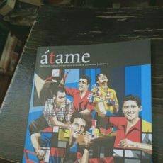 Tauromaquia: ÁTAME. PUBLICACIÓN SOBRE EL TORICO DE LA CUERDA. Nº 4. CHIVA, 2009.. Lote 221935152