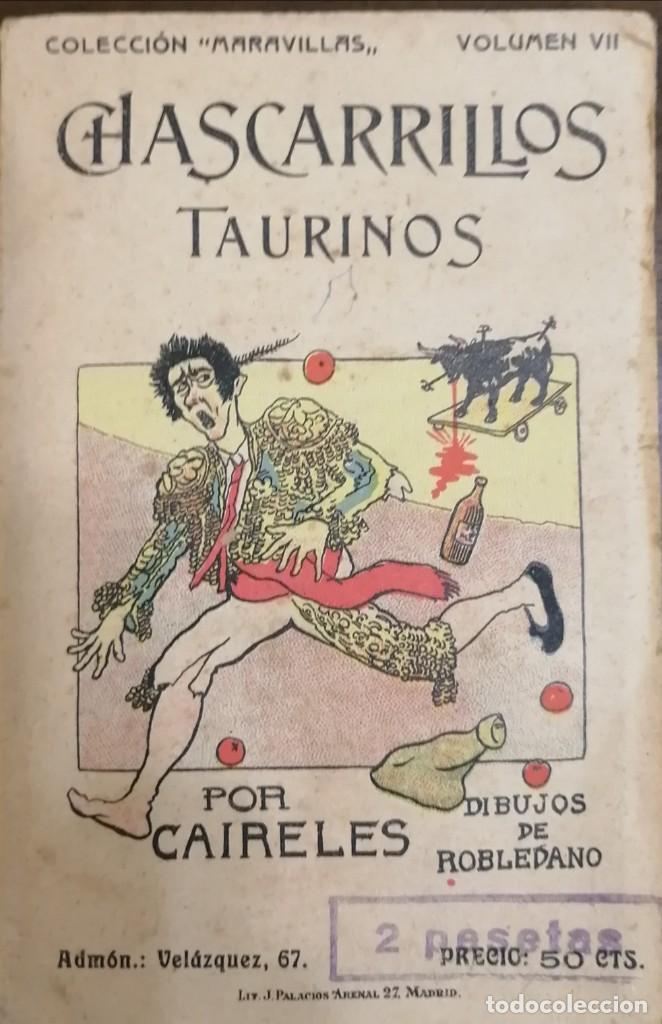 CHASCARRILLOS TAURINOS. RECOPILADOS Y COLECCIONADOS POR ... CAIRELES. (Coleccionismo - Tauromaquia)