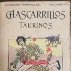 Tauromaquia: CHASCARRILLOS TAURINOS. RECOPILADOS Y COLECCIONADOS POR ... CAIRELES.. Lote 222355198
