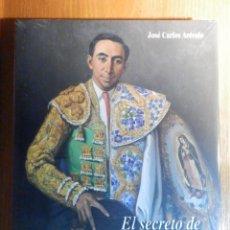 Tauromaquia: EL SECRETO DE ARMILLITA, JOSÉ CARLOS ARÉVALO, FERMÍN ESPINOSA ISBN 978-84-614-9755-3 PRECINTADO. Lote 240957130