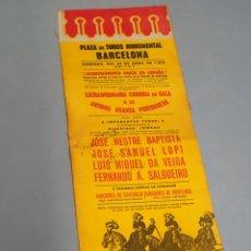 Tauromaquia: CARTEL EN TELA PLAZA DE TOROS MONUMENTAL BARCELONA 1973 ANTIGUA USANZA PORTUGUESA CON TRES FIRMAS. Lote 223714248