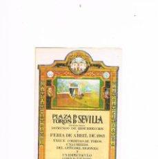 Tauromaquia: PROGRAMA DE MANO TOROS FERIA DE ABRIL DE SEVILLA 1983. Lote 224107763
