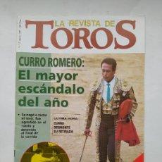 Tauromaquia: LA REVISTA DE TOROS Nº 37. AGOSTO 1987. CURRO ROMERO EL MAYOR ESCANDALO DEL AÑO. TDKC88. Lote 224129703