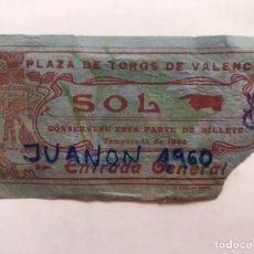 Tauromaquia: TAUROMAQUIA ENTRADA PLAZA DE TOROS VALENCIA SOL, NOVILLADA FERIA TEMPORADA (A.1908) LIT, ORTEGA. Lote 226845890