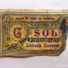 Tauromaquia: TAUROMAQUIA. ENTRADA PLAZA DE TOROS VALENCIA, SOL GENERAL (A.1908) LIT, DE JOSÉ ORTEGA. Lote 226847005
