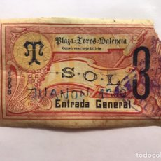 Tauromaquia: TAUROMAQUIA. ENTRADA PLAZA DE TOROS VALENCIA, SOL GENERAL (A.1908) LIT, DE JOSÉ ORTEGA. Lote 226847540