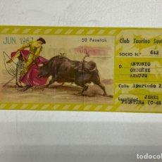 Tauromaquia: ENTRADA TORO. CLUB TAURINO SEVILLANO. ANTONIO ORDOÑEZ ARAUJO. JEREZ DE LA FRONTERA, 1967. VER. Lote 227191451