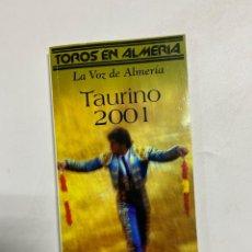 Tauromaquia: TAURINO 2001. TOROS EN ALMERIA. LA VOZ DE ALMERIA. VER. Lote 227219501