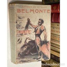 Tauromaquia: AÑO 1928 - BELMONTE EL NUEVO ARTE DE TOREAR POR ANTONIO DE LA VILLA. Lote 228171695