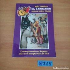 Tauromaquia: PEÑA TAURINA AL BARRANCO ARGANDA DEL REY. Lote 230354280