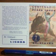 Tauromaquia: CALATAYUD CENTENARIO PLAZA DE TOROS. 2 PROGRAMAS DE MANO 1977. Lote 231083335