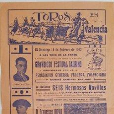 Tauromaquia: VALENCIA, FEBRERO 1932. INTERESANTE CARTEL DE UN FESTIVAL DEL COMITÉ CENTRAL FALLERO. 43X21 CM. Lote 232948345