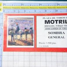 Tauromachie: ENTRADA TICKET. CORRIDA DE TOROS. PLAZA DE MOTRIL, GRANADA. 3 MAYO 1995. 231. Lote 235160725