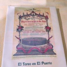 Tauromaquia: EL TOREO EN EL PUERTO. PACO LAGUNA. Lote 238013750