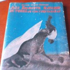Tauromaquia: JUAN BELMONTE, MATADOR DE TOROS, MANUEL CHAVES NOGALES. EDICION FACSIMIL, 1992. Lote 238050600
