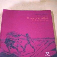 Tauromaquia: EL TORO EN LOS EXLIBRIS. EXLIBRIS TAURINOS - JOSÉ MIGUEL VALDERRAMA. Lote 238103910