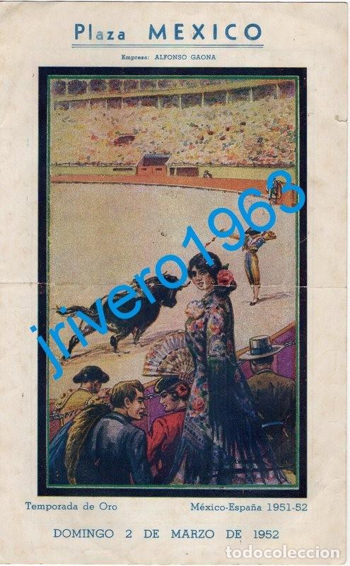 TOROS PLAZA MEXICO, 1952, MANOLO GONZALEZ, FERMIN RIVERA, HUMBERTO MORO Y EDUARDO VARGAS (Coleccionismo - Tauromaquia)