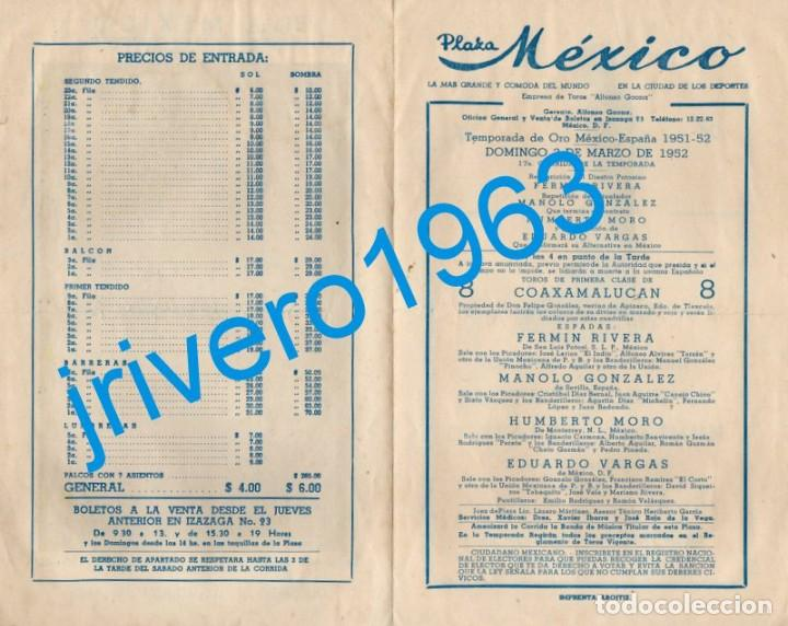 Tauromaquia: TOROS PLAZA MEXICO, 1952, MANOLO GONZALEZ, FERMIN RIVERA, HUMBERTO MORO Y EDUARDO VARGAS - Foto 2 - 240671380