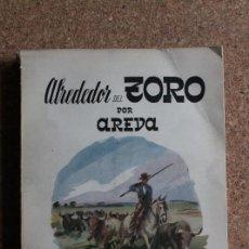 Tauromaquia: ALREDEDOR DEL TORO. VERA (ALBERTO) AREVA. MADRID, 1951.. Lote 242146470