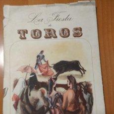 Tauromaquia: LA FIESTA DE LOS TOROS DIRECCIÓN GENERAL DE TURISMO AÑOS 50 DIBUJOS SERNY Y ESTEBAN. Lote 243445025