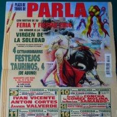 Tauromachie: CARTEL DE TOROS TAUROMAQUIA PLAZA DE TOROS PARLA Y MÓSTOLES, MADRID. 2006. 33CM. 61. Lote 243490005