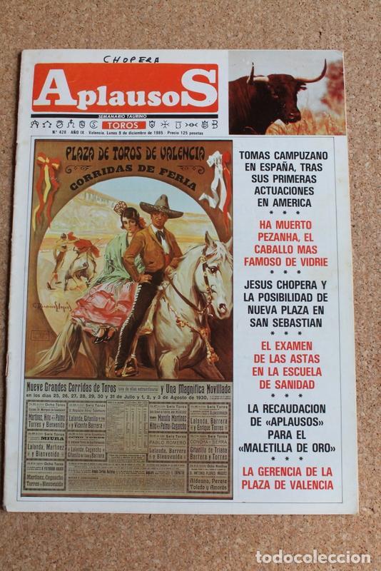 REVISTA APLAUSOS Nº 428. 9 DICIEMBRE 1985. PLAZA DE TOROS DE VALENCIA (Coleccionismo - Tauromaquia)