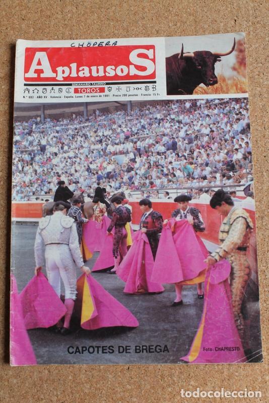REVISTA APLAUSOS Nº 693. 7 ENERO 1991. CAPOTES DE BREGA (Coleccionismo - Tauromaquia)