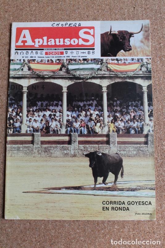 REVISTA APLAUSOS Nº 423. 4 NOVIEMBRE 1985. CORRIDA GOYESCA EN RONDA (Coleccionismo - Tauromaquia)