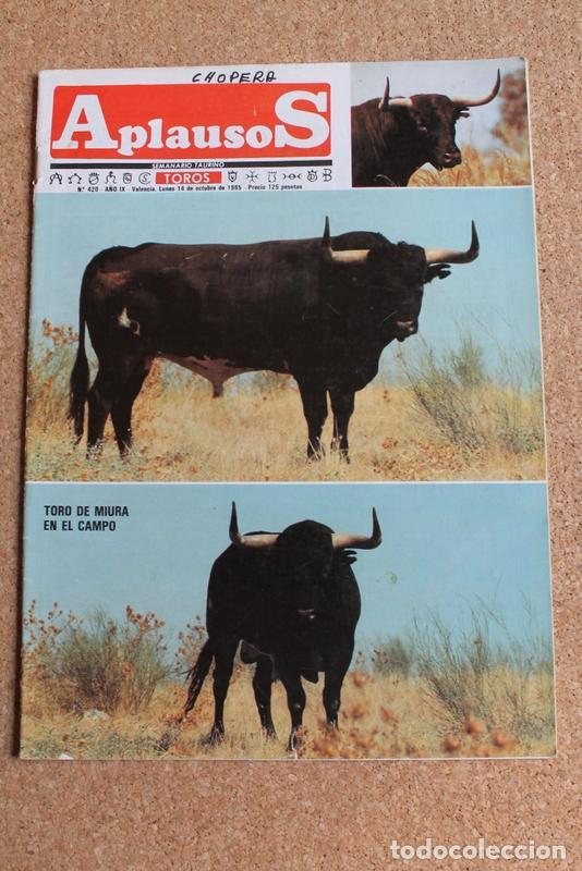 REVISTA APLAUSOS Nº 420. 14 OCTUBRE 1985. TORO DE MIURA EN EL CAMPO (Coleccionismo - Tauromaquia)